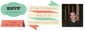 Three Day Conference with Fr. Saguto, FSSP